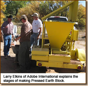 Larry Elkins of Adobe International explains the stages of making Pressed Earth Block.