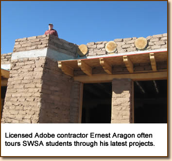 Licensed Adobe contractor Ernest Aragon often tours SWSA